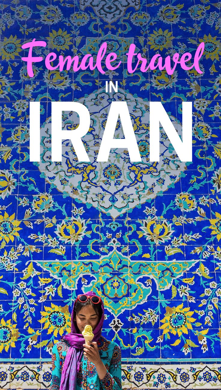 Are you a woman interested in traveling to Iran? Here's what to expect and what you should keep in mind when traveling as a female in Iran. Read on for all kinds of tips and advice!