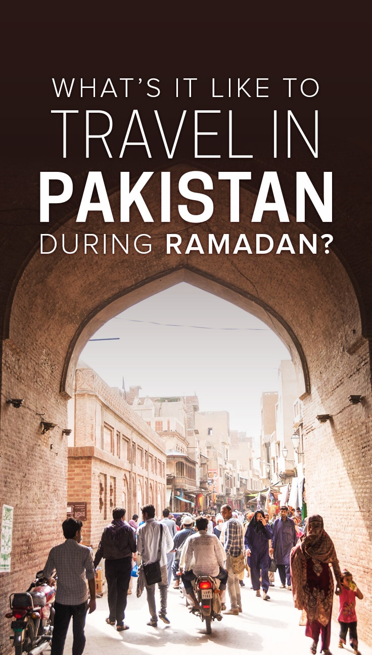 Wondering if you should travel in Pakistan during Ramadan? Worried you'll commit a faux pas while you do? Click to learn what it's like to travel in the Islamic republic during the holy month of Ramadan, and get tips on what to expect and how to act.