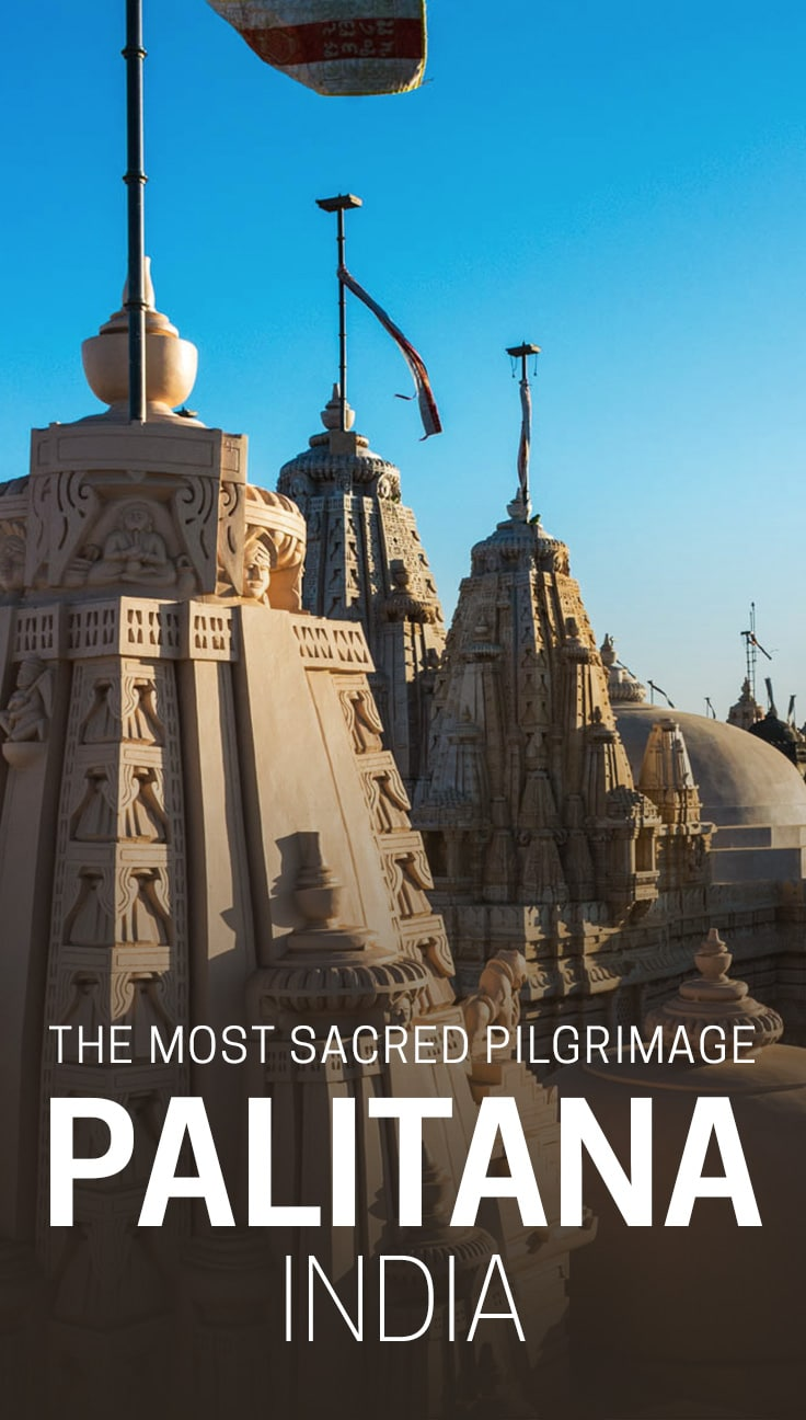 Palitana, a town in Gujarat state, India is the holiest place on earth for Jains, and one of the most stunning sights in India. Read on to learn about the mind-boggling pilgrimage Jains embark on, and see photos of the stunning Shatrunjaya Hill, a city of temples atop a mountain.
