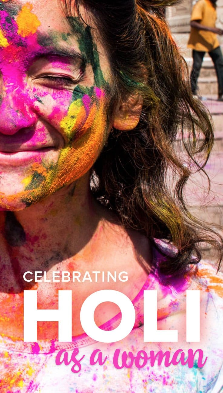 Celebrating Holi in India is something on every traveler's bucket list... but many are not aware that it's mostly men celebrating Holi on India's streets! If you're a female traveler looking to celebrate Holi, read on for my experience celebrating Holi as a woman in Varanasi, and tips on staying safe during Holi.