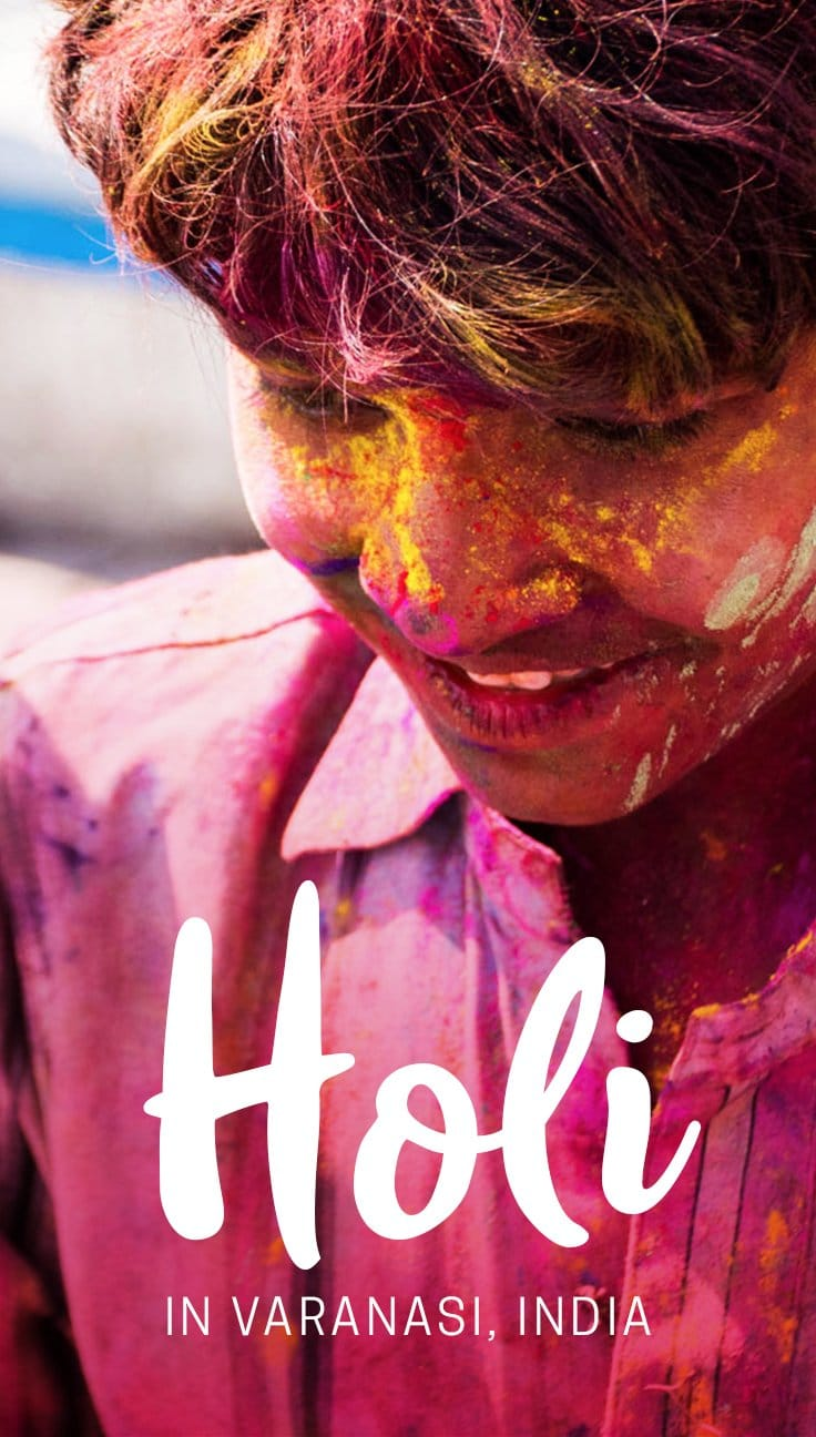 Interested in celebrating Holi in Varanasi? Read on to learn everything you need to know beforehand, including where to stay, how to dress, what to prepare, and safety tips for the holiday.