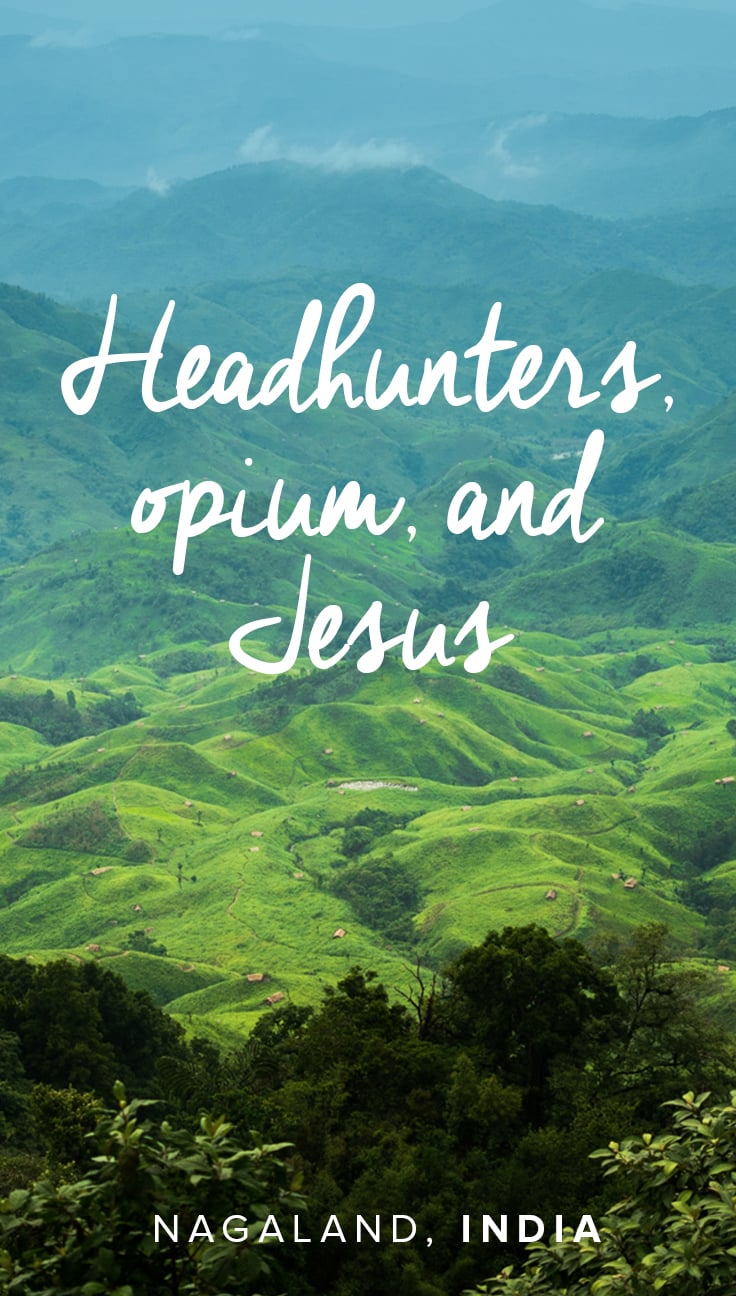 Longwa Village in Nagaland, India, is famous for its headhunters, but there are far more curious bits of culture to be found. Read on for a bizarre tale of headhunters, drug use, and Christianity in the small village on the India-Burma border.