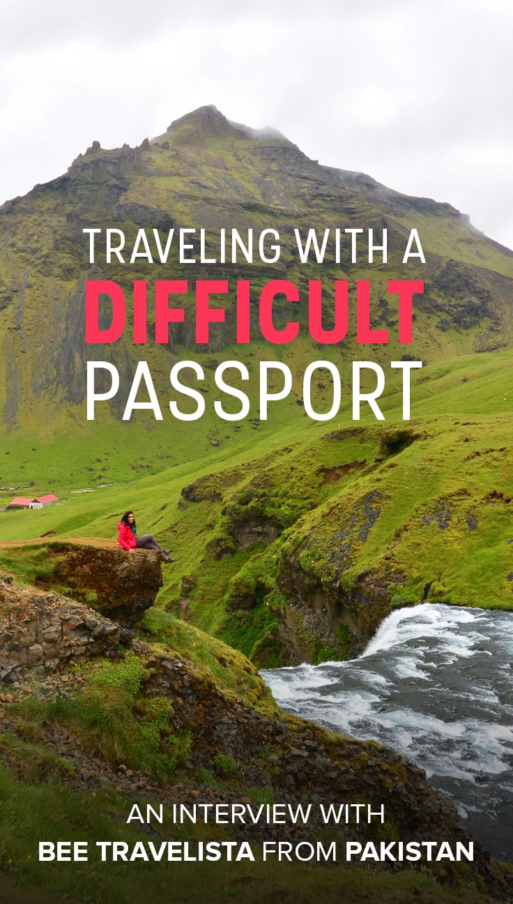 Stuck with wanderlust and a difficult passport? Never fear, travel is still possible! This interview with female Pakistani travel blogger Bee Travelista explores the difficulties of traveling with one of the world's worst passports, and how to travel despite the difficulties. Click through to read and be inspired by Bee's story!