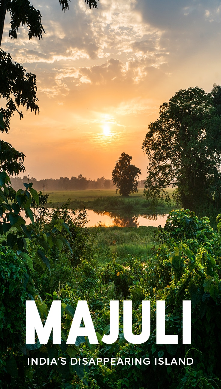 Majuli river island in Assam, India, is one of northeast India's most beautiful destinations... but it's also disappearing. Click through to learn how and why the island is disappearing, and how your tourism can help the island's people.