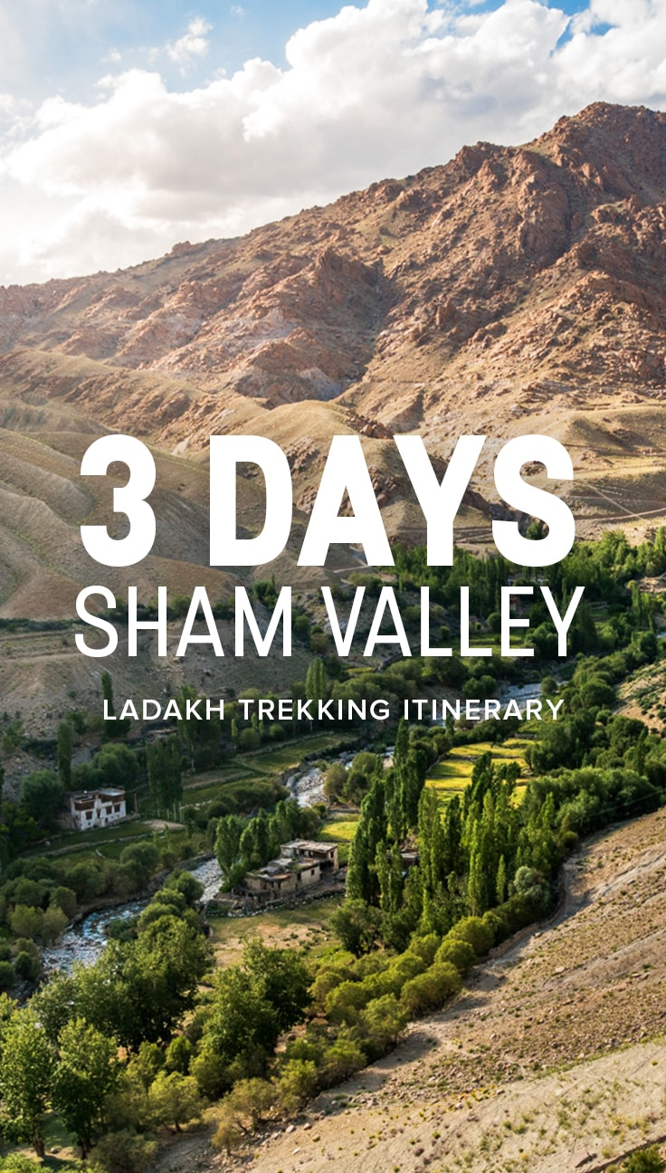 Want to independently trek in Ladakh, India? Here's a guide and itinerary to the short 3-day Sham Valley trek in Ladakh, the perfect beginner or warm up trek for your trip to northern India.