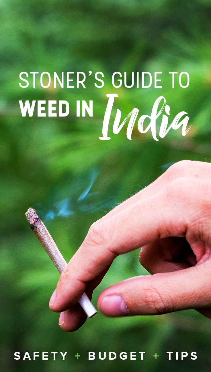 India is a haven for smokers and 420-friendly travelers... if you know where to go. But, of course, plenty of questions arise: Is it legal to smoke marijuana in India? How much does weed cost in India? Where are good places to smoke in India? Click through for a guide with everything you need to know about smoking weed in India.