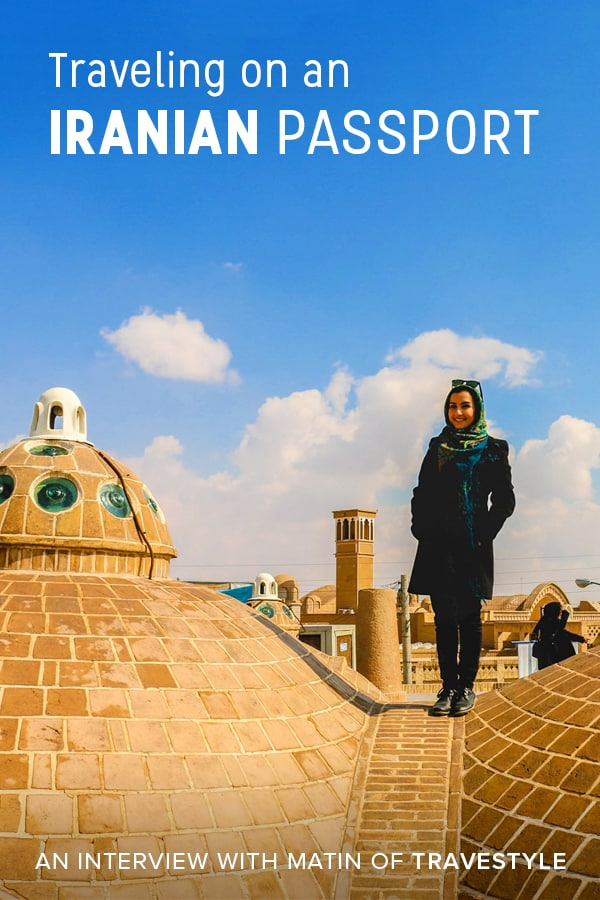 Traveling on an Iranian passport isn't easy, to say the least. If you want to know what it's like to travel the world on a weak passport, click through to read this interview with Matin, a female travel blogger and tour leader from Iran.