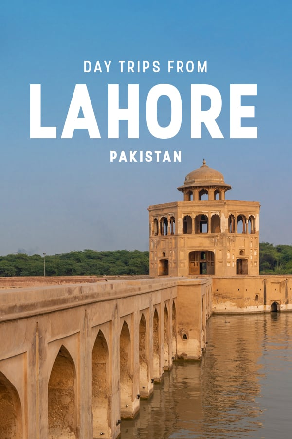 Want to get out of Lahore? These day trips are perfect for travelers interested in seeing off the beaten track historical and cultural places around Lahore, Pakistan.