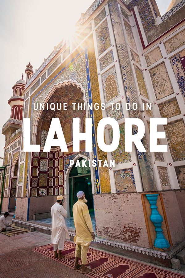 Looking for actually interesting things to do in Lahore? This guide includes all kinds of tips for unique and off the beaten track things to do in Lahore, Pakistan.
