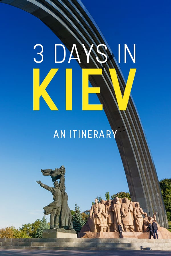 Want to travel to Ukraine? Start out in the capital: Kyiv! (Also known as Kiev.) This perfect three day itinerary for Kyiv has everything you need to plan a trip including tips on best places to stay in Kyiv, best places to visit in Kyiv, off the beaten track things to do in Kyiv, safety tips and more. Click through to read everything you need to know about travel to Kyiv, Ukraine.