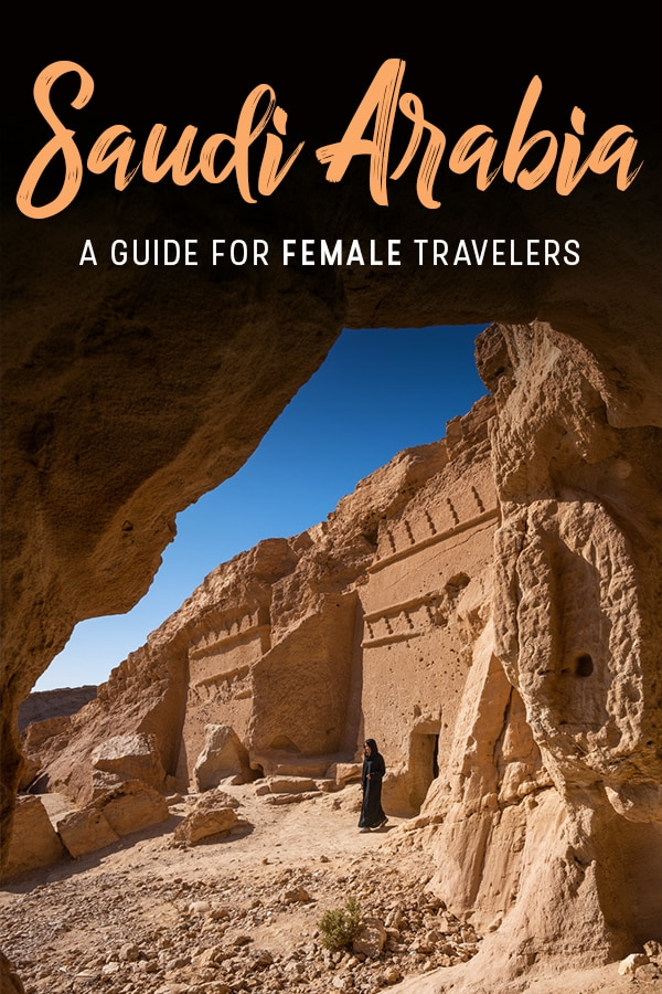 Are you a female traveler planning travel to Saudi Arabia? Saudi Arabia is a tricky country for women travelers, so here's a guide with all the things you need to know about both solo female travel and general travel as a woman in Saudi Arabia. Includes tips on how to stay safe, what to wear, cultural norms to know, and more. Click through for a full female travel guide to the Kingdom of Saudi Arabia.