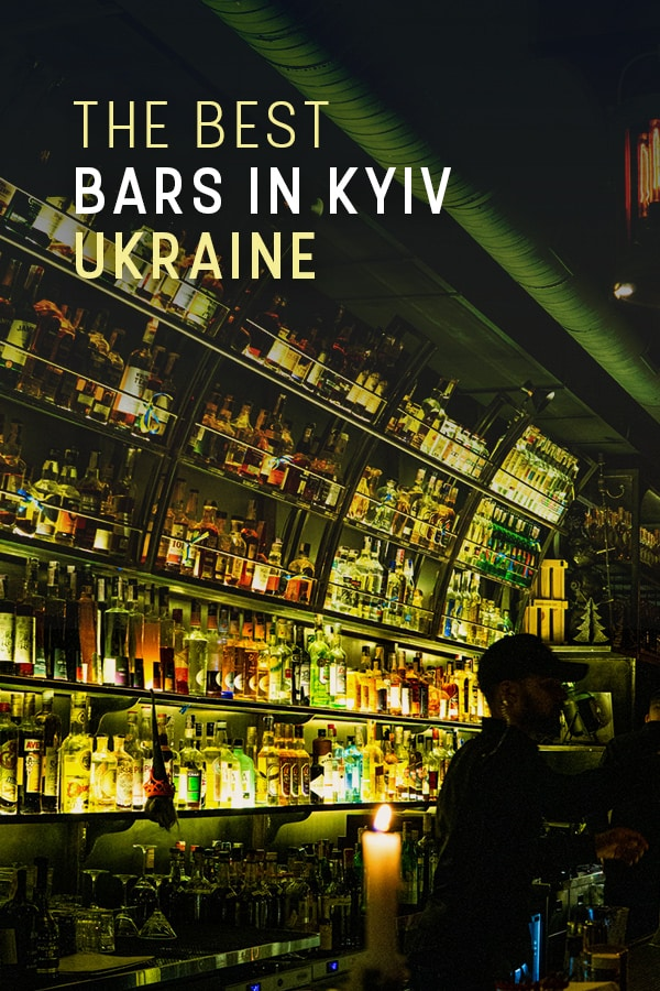 Looking for the best bars in Kyiv, Ukraine? Here's a list of the best places to drink in the city also known as Kiev. Includes bars for every budget, cocktail bars, beer bars, places to sit outside, and other hip places to go out in Kyiv, Ukraine. #TravelUkraine #Ukraine #Kyiv