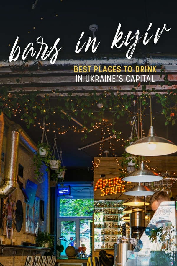 Want to experience nightlife in Kyiv (also known as Kiev)? Here is a list of the best bars and places to drink in Kyiv, Ukraine, including cocktail bars, beer bars, and places popular with locals. Click through for tips on where to go drinking in Kyiv! #nightlife #Ukraine #Kyiv