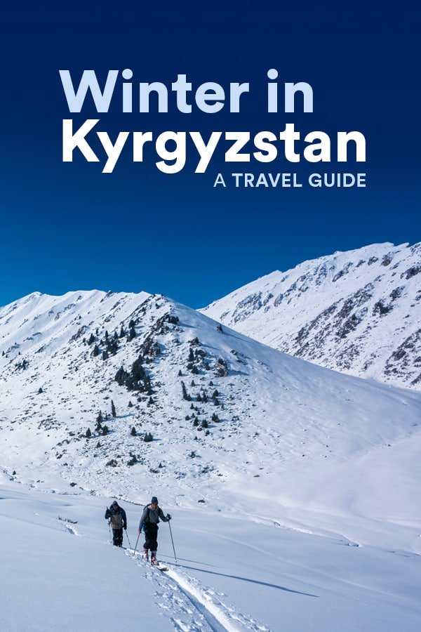 Want an offbeat winter destination? Consider Kyrgyzstan in Central Asia! Kyrgyzstan has all kinds of winter travel activities, from backcountry skiing and snowboarding to horse treks and yurt stays in the snow! Click through for a massive travel guide to Kyrgyzstan in winter to help you plan your trip. #CentralAsia #Kyrgyzstan #WinterTravel