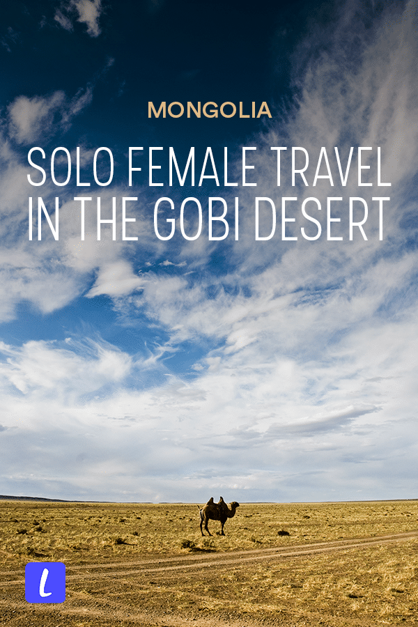 Solo female travel in Mongolia isn't as crazy as it might sound! This female travel guide to visiting the Gobi Desert in Mongolia has everything you need to plan your trip, including tips on best places to stay in Ulaanbaatar, how to book a tour to the Gobi Desert, what to expect, best time to travel to Mongolia, and more. Click through for a female travel guide to Mongolia.