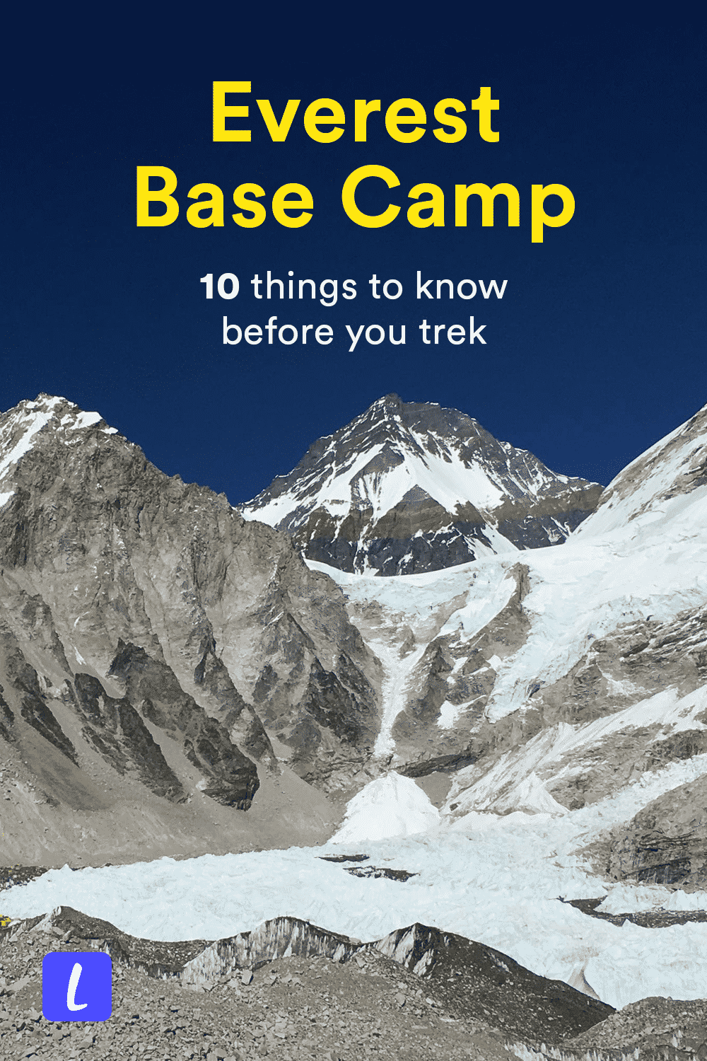 Want to trek to the Everest Base Camp in Nepal? Here's what you need to know before you hike the EBC, including safety tips, how to hire a guide for the EBC, what to pack before traveling to Nepal, and more.