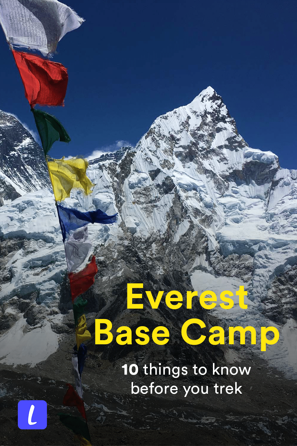 Hiking the Everest Base Camp trail in Nepal? Here's what you should know before you go, including best place to start the EBC trek, what to pack for Everest Base Camp trekking, how to hire a guide for the EBC, and more.